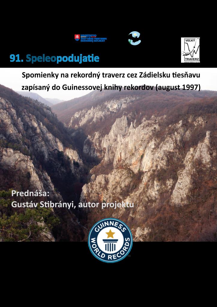 traverz, 91. speleopodujatie – spomienky na rekordný traverz cez Zádielsku tiesňavu