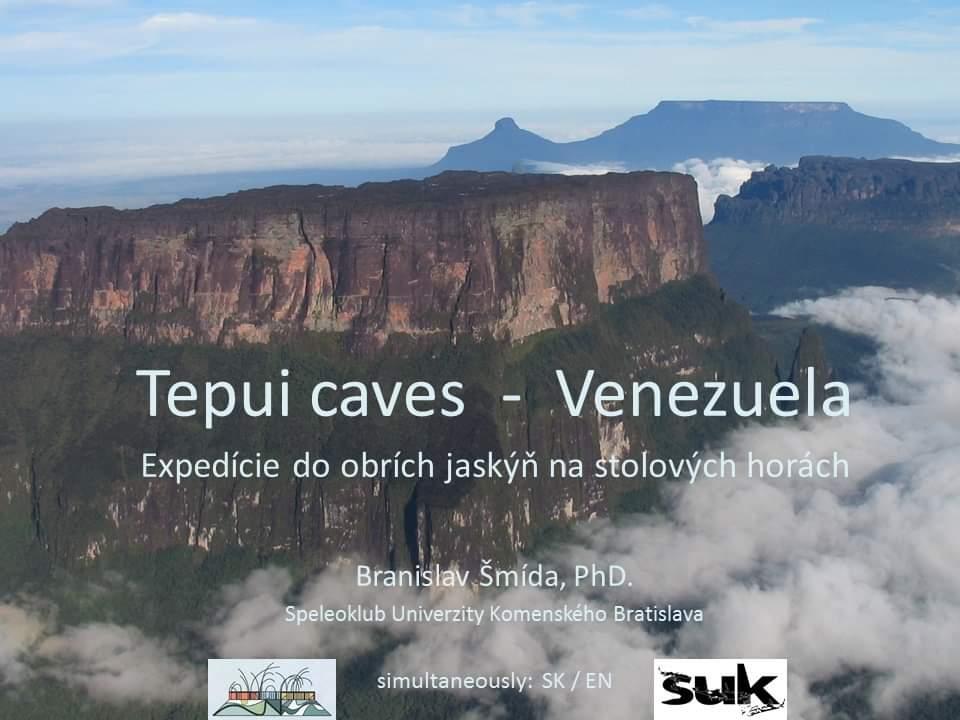 , Tepui caves – Venezuela, expeditions to giant caves / expedície do obrích jaskýň na stolových horách